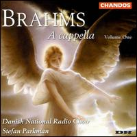 Brahms: A Capella, Vol. 1 - Danish Radio Chamber Choir (choir, chorus)