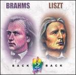 Brahms and Liszt Back to Back