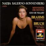 Brahms: Concerto in D; Bruch: Concerto No. 1 in G minor