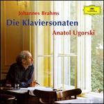 Brahms: Die Klaviersonaten