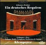 Brahms: Ein deutsches Requiem [1956 Recording]