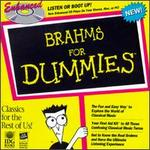 Brahms for Dummies