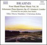 Brahms: Four Hand Piano Music, Vol. 16