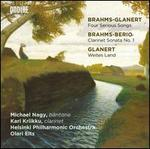 Brahms-Glanert: Four Serious Songs; Brahms-Berio: Clarinet Sonata No. 1; Glanert