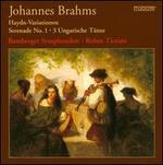Brahms: Haydn-Variationen; Serenade No. 1; Ungarische T�nze