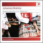 Brahms: Hungarian Dances Nos. 1-21; Waltzes Op. 39