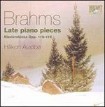 Brahms: Klavierstucke, Op. 116-119
