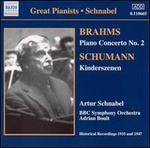 Brahms: Piano Concerto No. 2; Schumann: Kinderszenen