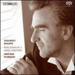 Brahms: Piano Sonata No. 3; Handel Variations
