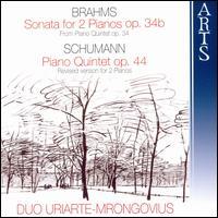 Brahms: Sonata for 2 pianos; Schumann: Piano Quintet - Begona Uriarte (piano); Duo Uriarte-Mrongrovius (piano); Karl-Hermann Mrongovius (piano)