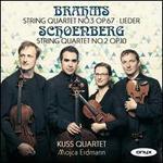 Brahms: String Quartet No. 3 Op. 67; Lieder; Schoenberg: String Quartet No. 2 Op. 10