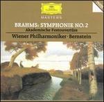 Brahms: Symphonie No. 2; Akademische Festouvertüre