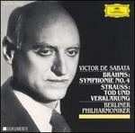 Brahms: Symphonie No. 4; Strauss: Todd und Verklärung