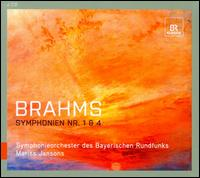 Brahms: Symphonien Nos. 1 & 4 - Bavarian Radio Symphony Orchestra; Mariss Jansons (conductor)