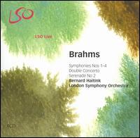 Brahms: Symphonies Nos. 1-4; Double Concerto; Serenade No. 2 - Gordan Nikolic (violin); Timothy Hugh (cello); London Symphony Orchestra; Bernard Haitink (conductor)