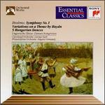 Brahms: Symphony No. 1; Haydn Variations; Hungarian Dances