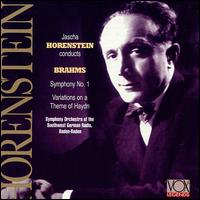 Brahms: Symphony No. 1; Variations on a Theme of Haydn - SWR Baden-Baden and Freiburg Symphony Orchestra; Jascha Horenstein (conductor)