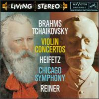 Brahms, Tchaikovsky: Violin Concertos - Jascha Heifetz (violin); Chicago Symphony Orchestra; Fritz Reiner (conductor)