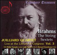 Brahms: The String Sextets, Vol. 3 - Bernard Greenhouse (cello); Claus Adam (cello); Isidore Cohen (violin); Juilliard String Quartet; Leslie Parnas (cello);...