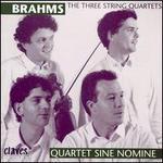 Brahms: The Three String Quartets