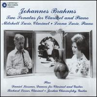 Brahms: Two Sonatas for Clarinet & Piano - Jordan Charnofsky (guitar); Leona Lurie (piano); Mitchell Lurie (clarinet); Richard Lesser (clarinet)