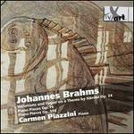 Brahms: Variations and Fugue on a Theme by Händel, Op. 24; Piano Pieces, Opp. 76 & 118