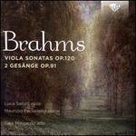 Brahms: Viola Sonatas, Op. 120; 2 Gesange, Op. 91