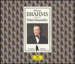 Brahms: Vokal-Ensembles