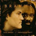 Brahms: Works for Cello & Piano - Awadagin Pratt (piano); Zuill Bailey (cello)