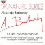 Brailowsky: The 1938 London Recordings