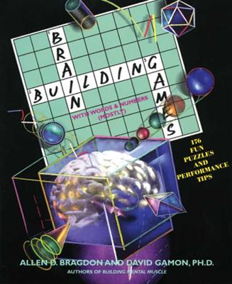 Brain Building Games: With Words and Numbers - Bragdon, Allen D, and Gamon, David, PhD