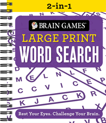 Brain Games 2-In-1 - Large Print Word Search: Rest Your Eyes. Challenge Your Brain. - Publications International Ltd, and Brain Games