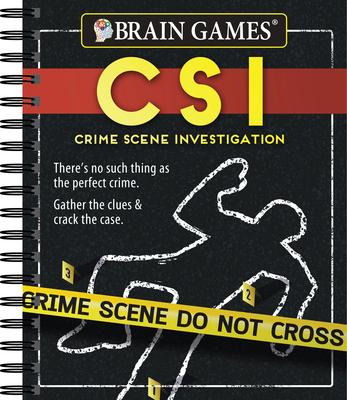 Brain Games - Crime Scene Investigation (Csi) Puzzles - Publications International Ltd, and Brain Games