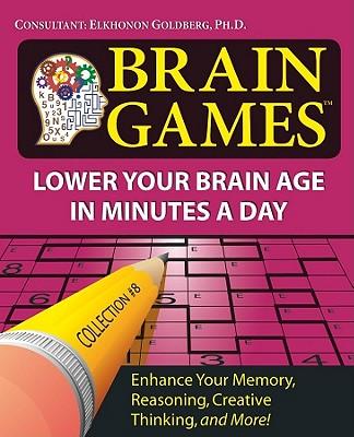 Brain Games - Goldberg, Elkhonon (Consultant editor)