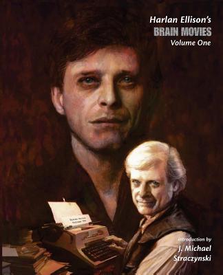 Brain Movies: The Original Teleplays of Harlan Ellison - Ellison, Harlan