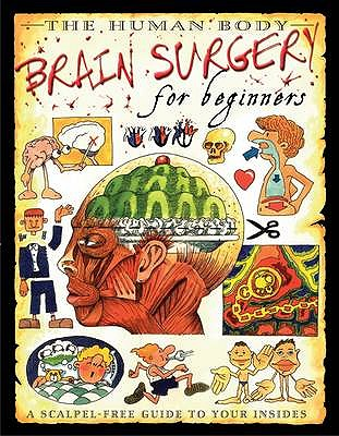 Brain Surgery For Beginners - Parker, Steve