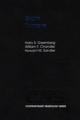 Brain Tumors - Greenberg, Harry S, MD