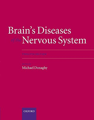 Brain's Diseases of the Nervous System Online - Donaghy, Michael