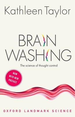 Brainwashing: The science of thought control - Taylor, Kathleen
