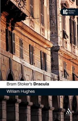 Bram Stoker's Dracula: A Reader's Guide - Hughes, William