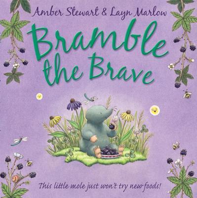 Bramble the Brave - Stewart, Amber
