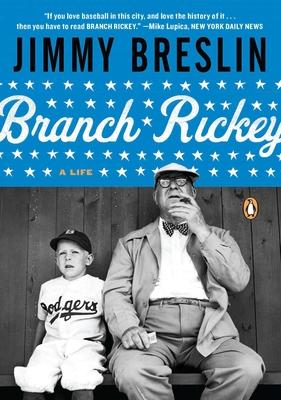 Branch Rickey: A Life - Breslin, Jimmy