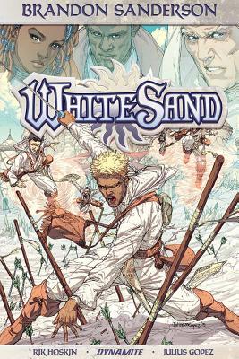 Brandon Sanderson's White Sand, Volume 1 - Sanderson, Brandon, and Hoskin, Rik, and Gopez, Julius M