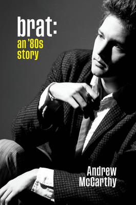 Brat: An '80s Story - McCarthy, Andrew