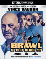 Brawl in Cell Block 99 [4K Ultra HD Blu-ray]