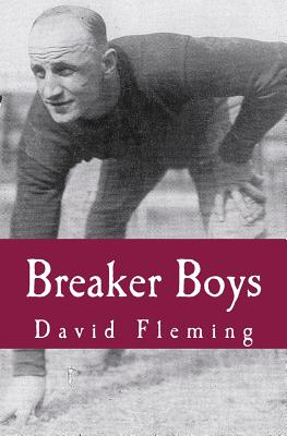 Breaker Boys: The NFL's Greatest Team and the Stolen 1925 Championship - Fleming, David