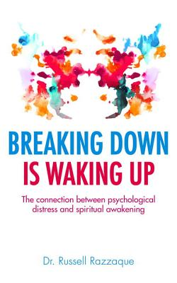 Breaking Down is Waking Up - Razzaque, Russell