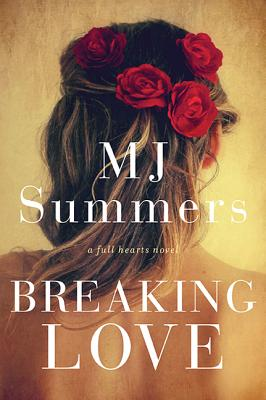 Breaking Love - Summers, M J