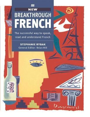 Breakthrough French. - Rybak, Stephanie