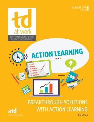 Breakthrough Solutions with Action Learning - Carson, Bea